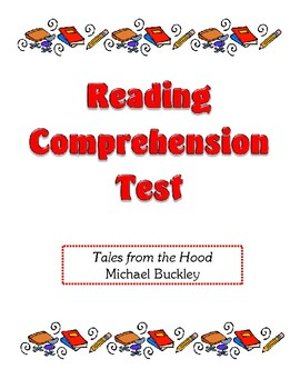 Comprehension Test - Tales from the Hood (Buckley)
