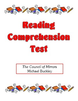 Comprehension Test - The Council of Mirrors (Buckley)