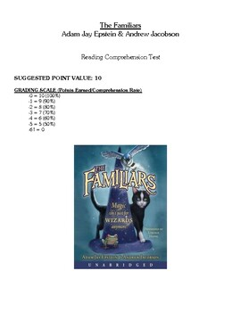 Comprehension Test - The Familiars (Epstein/Jacobson)