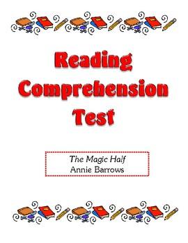 Comprehension Test - The Magic Half (Barrows)