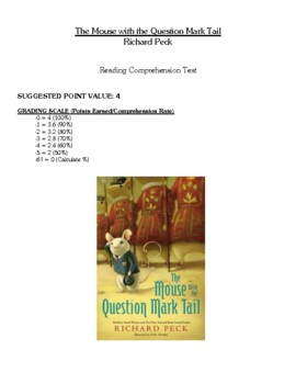 Comprehension Test - The Mouse with the Question Mark Tail (Peck)