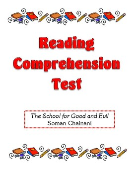 Comprehension Test - The School for Good and Evil (Chainani)