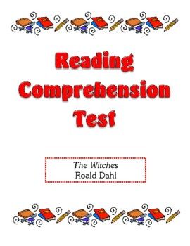 Comprehension Test - The Witches (Dahl)