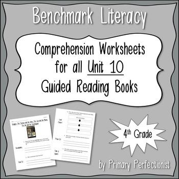 Comprehension Worksheets for Benchmark Literacy - Grade 4,