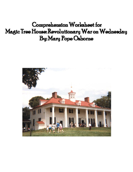 Comprehension Worksheets for Magic Tree House: Revolutiona