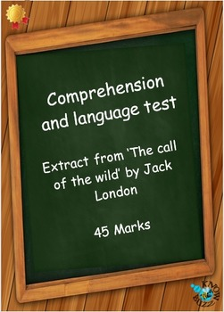 Comprehension and language test - from 'The call of the wi