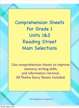 Comprehension for Reading Street's Main Selections in Unit 1&2