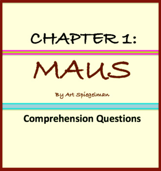 Comprehension questions for Chapter 1 of Maus by Art Spieg