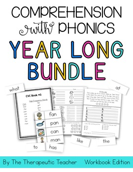 Comprehension with Phonics YEAR LONG BUNDLE (WORKBOOK EDITION)