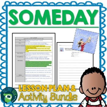 Someday 4-5 Day Lesson Plan