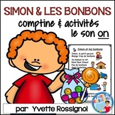 """""""Simon et les bonbons"""" (Comptine, activités, le son """"on"""""""