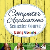 Computer Applications using Google - Daily Lesson Plans&Ma