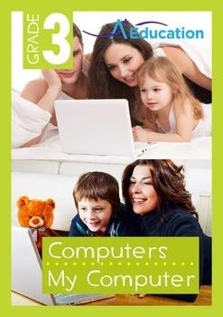 Computers - My Computer - Grade 3