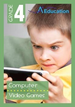 Computers - Video Games - Grade 4
