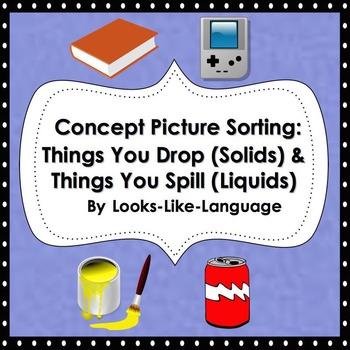 Concept Sorting Picture Activity- Solids & Liquids: Scienc