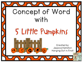 Concept of Word with Nursery Rhymes - 5 Little Pumpkins