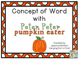 Concept of Word with Nursery Rhymes - Peter Peter Pumpkin Eater