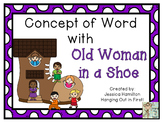 Concept of Word with Nursery Rhymes - The Old Woman in a Shoe