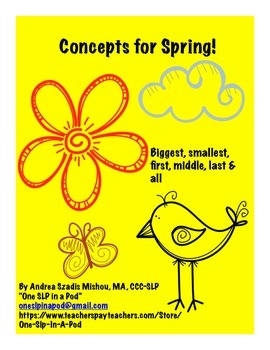 Concepts for Spring!  Biggest, smallest, first, middle, la