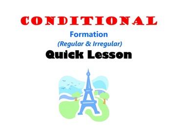 Conditional (Conditionelle) Formation (Regular, Irregular)