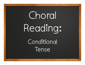 Spanish Conditional Tense Choral Reading