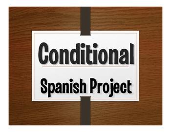 Spanish Conditional Tense Project:  Si Tuviera Un Millón Dólares
