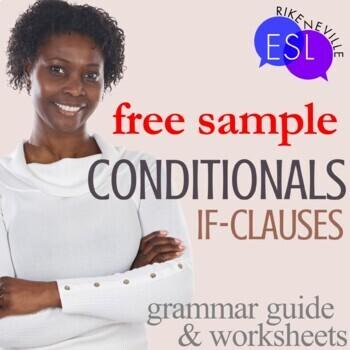 Conditionals:  Grammar Guide