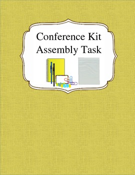 Conference Kit Assembly Task
