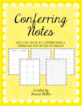 Conferring Notes: Tools to organize and plan for instruction