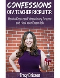 Confessions of a Teacher Recruiter: How to Create an Extra