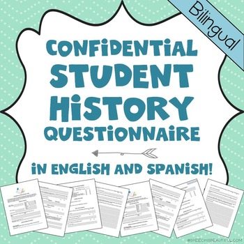 Bilingual Student History Questionnaire Initial Evaluation