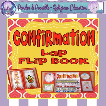 Confirmation - Sacrament - Lap Flip Book - Religious
