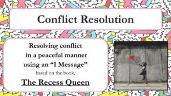 """Conflict Resolution """"I Message"""" Lesson  PBIS - Recess Quee"""
