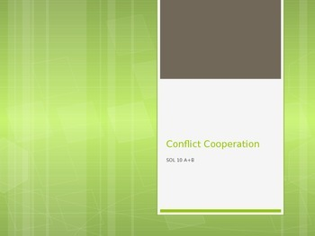 Conflict and Cooperation Notes