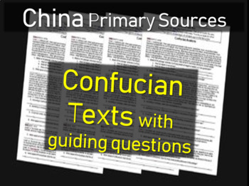 Confucianism Primary Source Document and guiding questions
