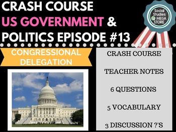 Congressional Delegation: Crash Course Government and Poli