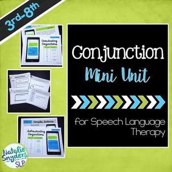 Conjunctions Mini-Unit for Speech Language Tx - Compound &