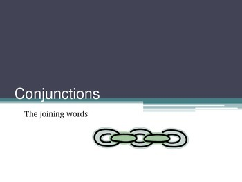Conjunctions Power Point