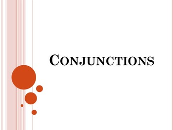 Conjunctions PowerPoint to accompany HM English 7