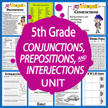 Conjunctions, Prepositions, Interjections Unit