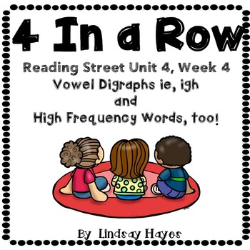 4 In a Row: Reading Street Skills Unit 4, Week 4 - Vowel D