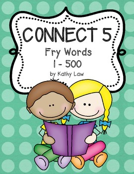 Connect 5 - Fry Words 1-500