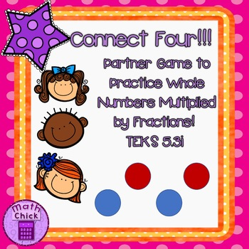 Connect Four- Partner Game- Fractions Multiplied by Whole