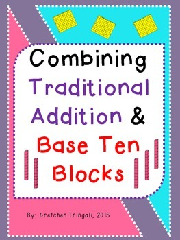 Connecting 2 Digit Traditional Addition with Base Ten Bloc