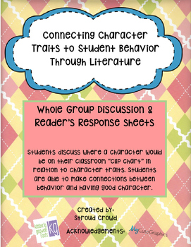 Connecting Character Traits to Student Behavior Through Li