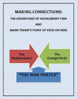 "Connecting Mark Twain's ""The War Prayer"" to Chapters 17-18"