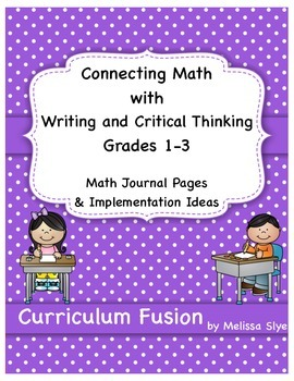 Connecting Math with Writing and Critical Thinking Grades 1-3