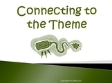 Connecting to the Theme Reading Strategy PowerPoint