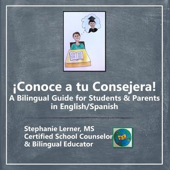 Conoce a tu Consejera: A Bilingual Guide for Students & Parents