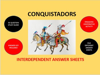 Conquistadors - Spanish Conquest in the Americas: Answer S